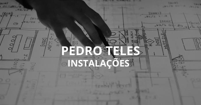 Instalações Pedro Teles
