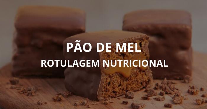 Rotulagem Nutricional Pão De Mel