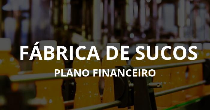 Plano Financeiro: Fábrica De Sucos
