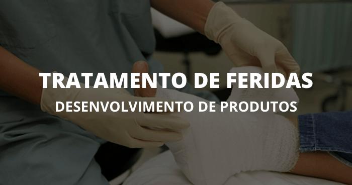 Desenvolvimento De Produtos Tratamento De Feridas