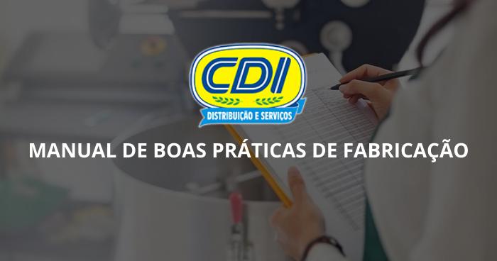 Manual De Boas Práticas De Fabricação CDI Distribuição E Serviços